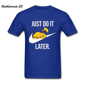 Just Do It Later Tee