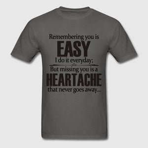 Remembering You is EASY Missy T Shirt