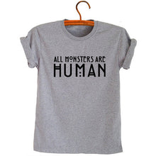 Load image into Gallery viewer, All Monsters Are Human Unisex Tees