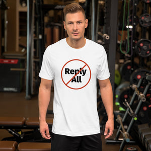 """No Reply All"" T-shirt"