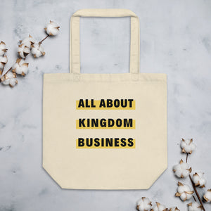 """All About Kingdom Business"" Eco Tote Bag"