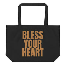 "Load image into Gallery viewer, ""Bless Your Heart"" large organic tote bag"