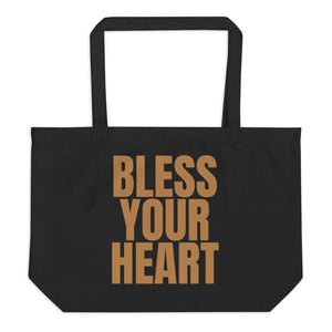 """Bless Your Heart"" large organic tote bag"