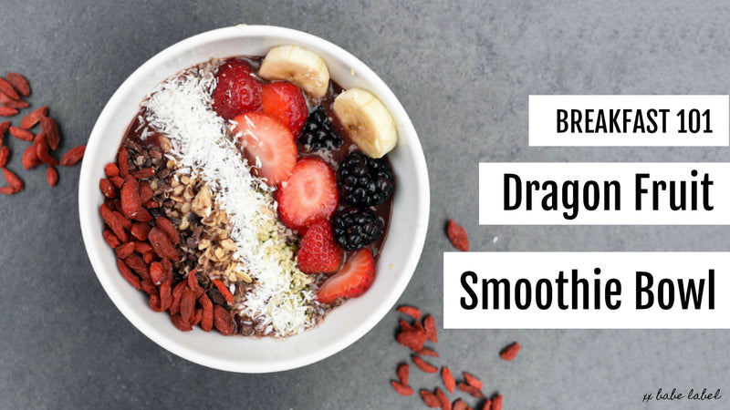 Dragon Fruit Smoothie Bowl - Babe Label - Wellness