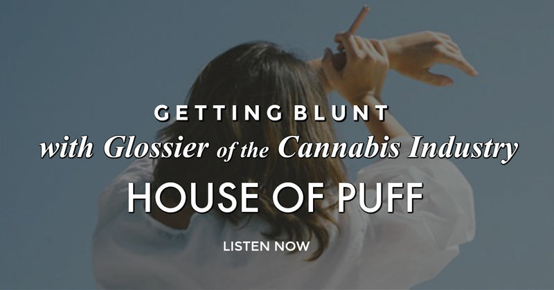 Getting Blunt with the Glossier of the Cannabis Industry: Kristina Adduci, Founder of House of Puff