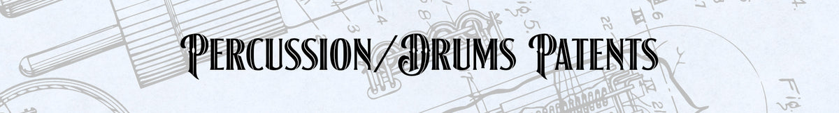 Percussion/Drum Patent Prints