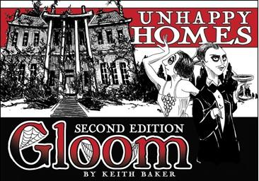 Gloom 2nd Ed: Unhappy Homes