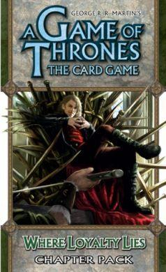 A Game of Thrones The Card Game: Where Loyalty Lies - On Sale!