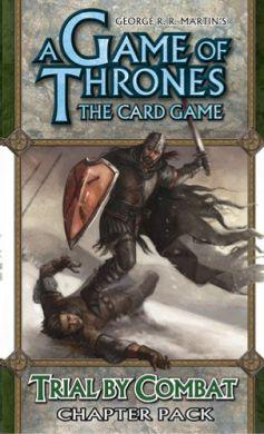 A Game of Thrones The Card Game: Trial by Combat - On Sale!