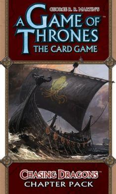 A Game of Thrones The Card Game: Chasing Dragons - On Sale!