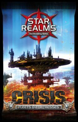 Star Realms: Crisis  Fleets & Fortresses
