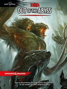 D&D Adventure: Out of the Abyss 5th ed
