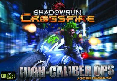 Shadowrun: Crossfire  High Caliber Ops