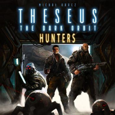 Theseus: The Dark Orbit  Hunters