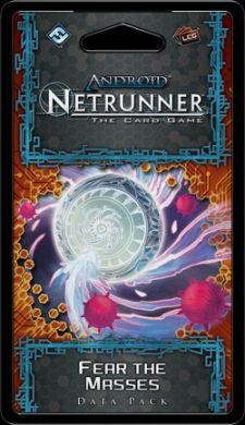 Android: Netrunner  Fear the Masses