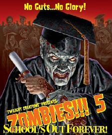 Zombies!!! 5 School's Out Forever! ON SALE