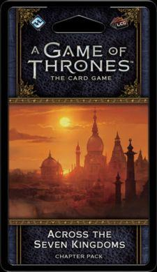 A Game of Thrones: The Card Game (Second Edition)  Across the Seven Kingdoms