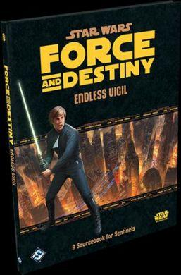Star Wars Force and Destiny Endless Vigil A Sourcebook for Sentinels