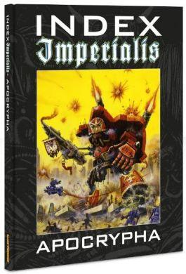 Warhammer 40K Imperial Guard: Index Imperialis: Apocrypha ON SALE