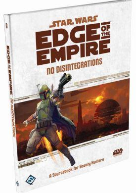 Star Wars: Edge of the Empire No Disintegrations