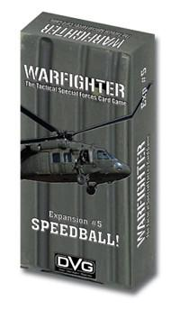 Warfighter Expansion #5: Speedball!
