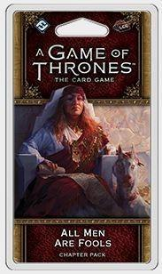 A Game of Thrones: The Card Game (Second Edition)  All Men Are Fools