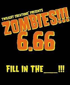 Zombies 6.66 Fill In The ___!!! ON SALE