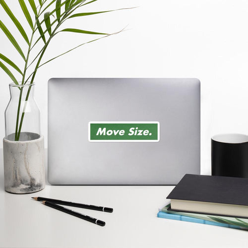 Move Size Sticker - Arbitrage Andy