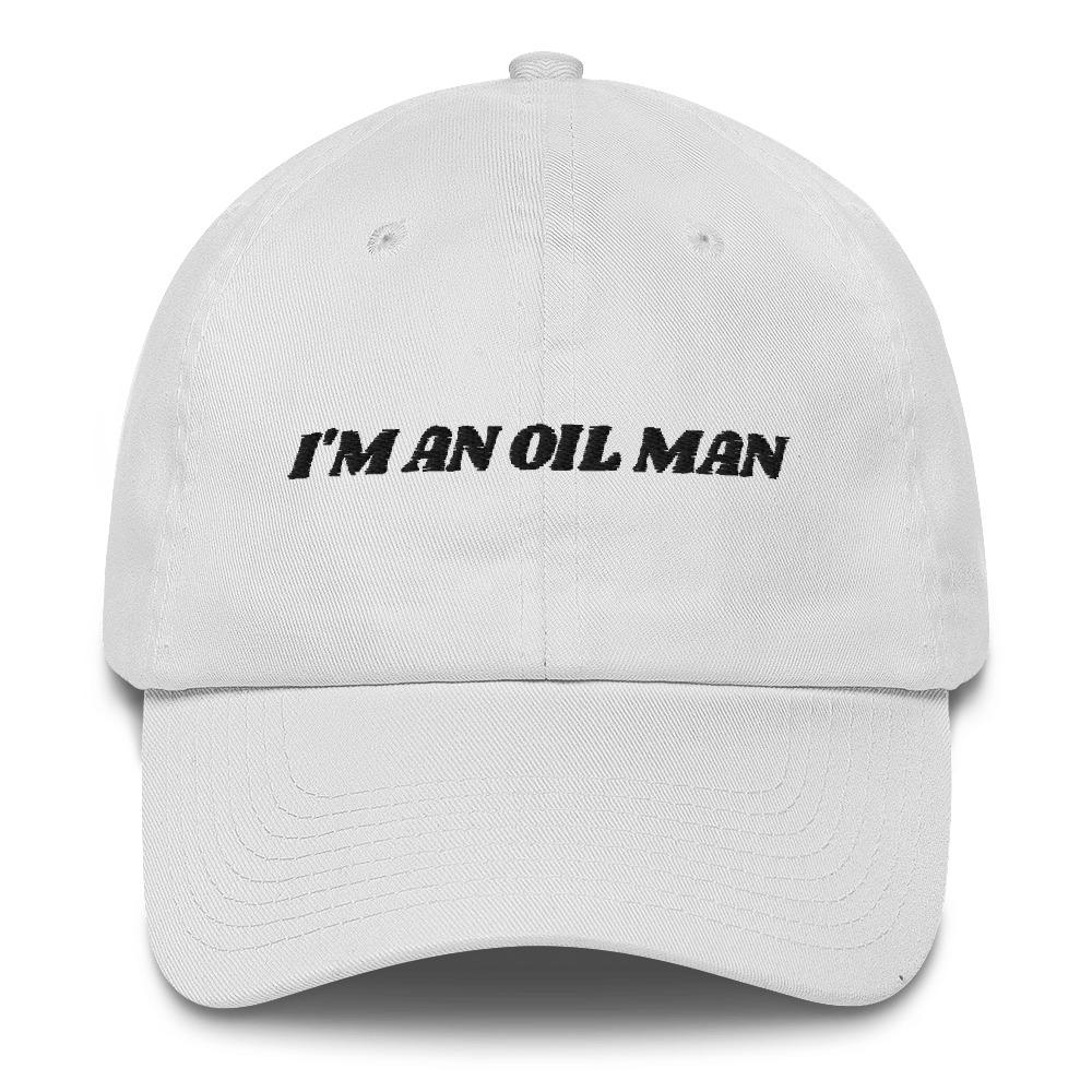 I'm An Oil Man Hat - Arbitrage Andy