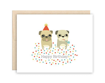 Pug Party Birthday Card - Greeting Card - Growing Co. Kids Eco Store
