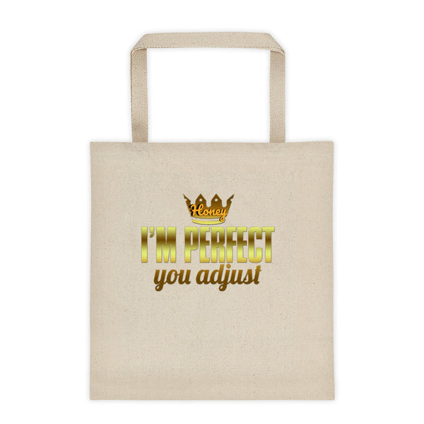 I am perfect Tote bag