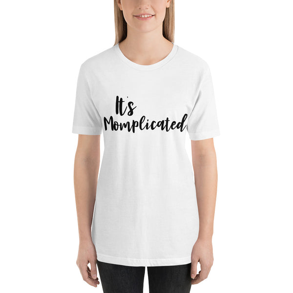 mompicated Short-Sleeve Unisex T-Shirt