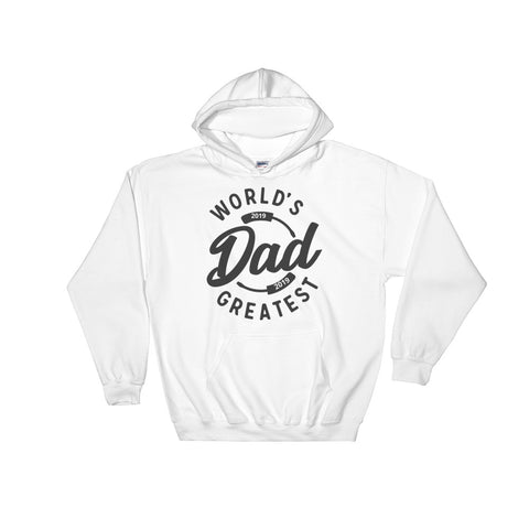 Worlds Greatest Dad Hooded Sweatshirt