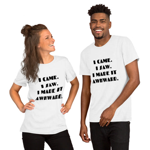 I came I saw Short-Sleeve Unisex T-Shirt