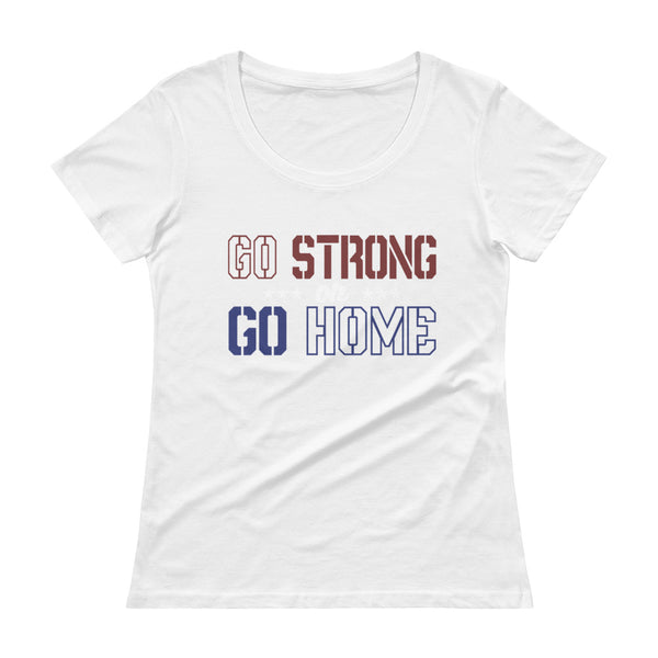 Go Strong Or Go Home