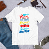 Braver than you think Short-Sleeve Unisex T-Shirt