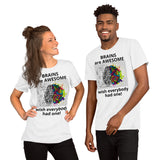 Brains are awesome Short-Sleeve Unisex T-Shirt