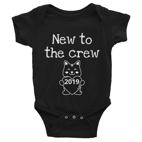 New to the crew Infant Bodysuit