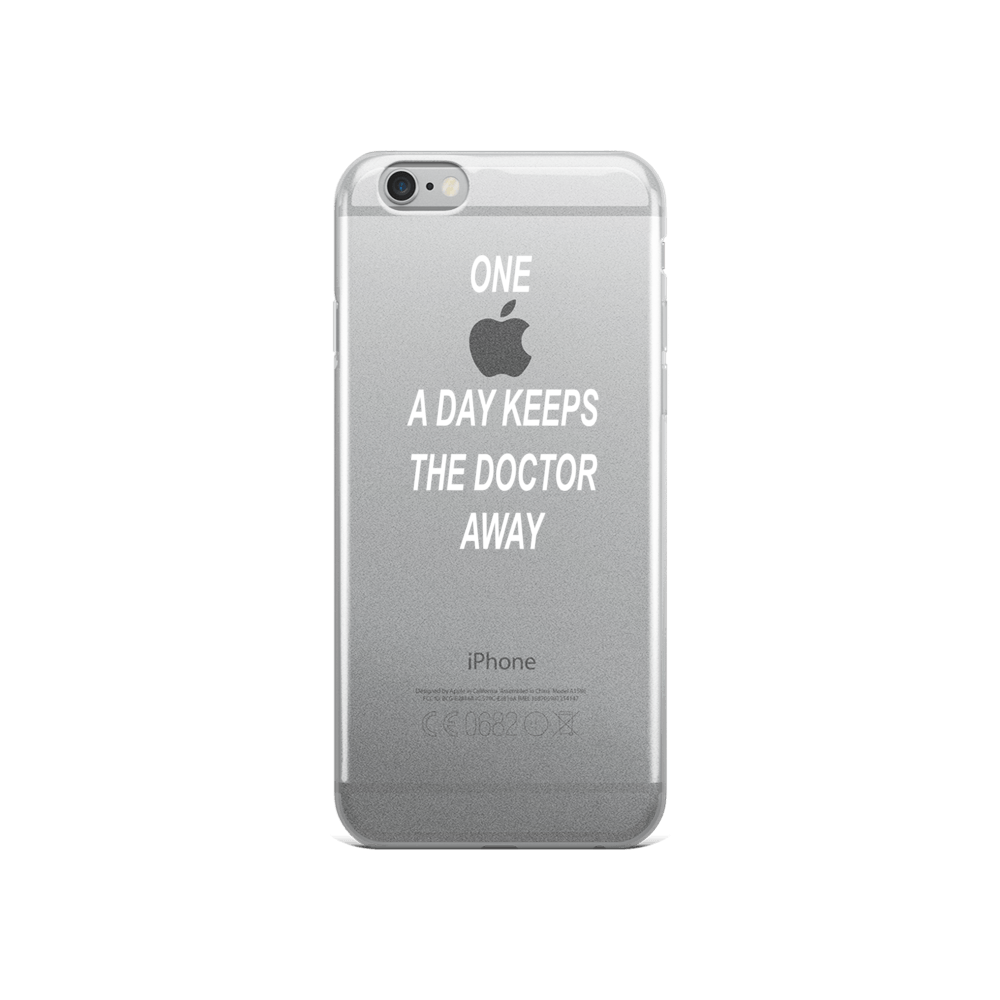 IPHONE 6/6s/6Plus ''One apple a day keeps the doctor away''