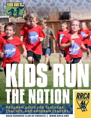Kids Run the Nation Program Guide for Teachers, Coaches, and Program Leaders - Single Booklet