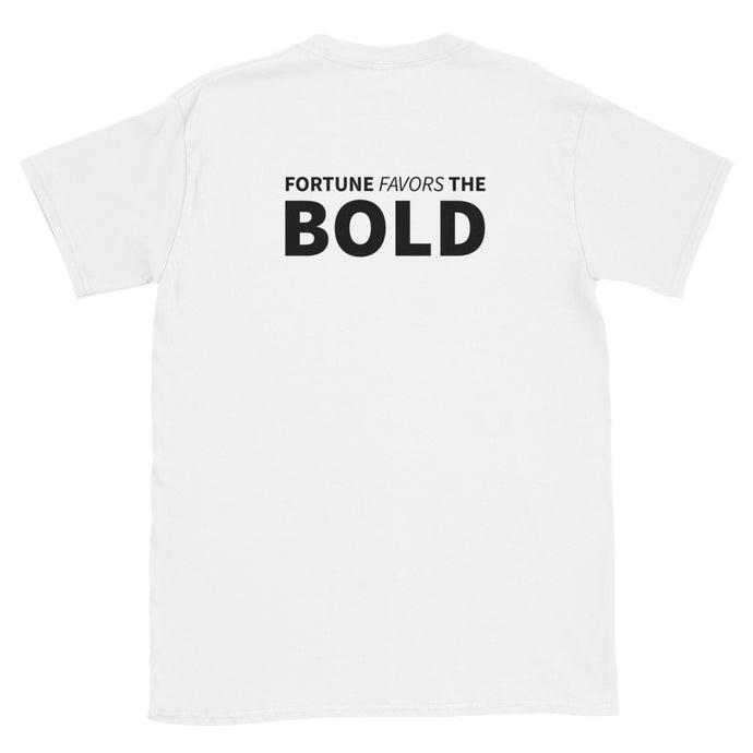 Fortune Favors the Bold T-Shirt - Devious Republic | DVSREP