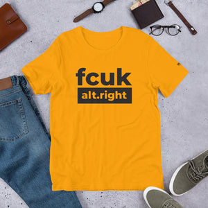 Fcuk alt.right Short-Sleeve Unisex T-Shirt - honest rags