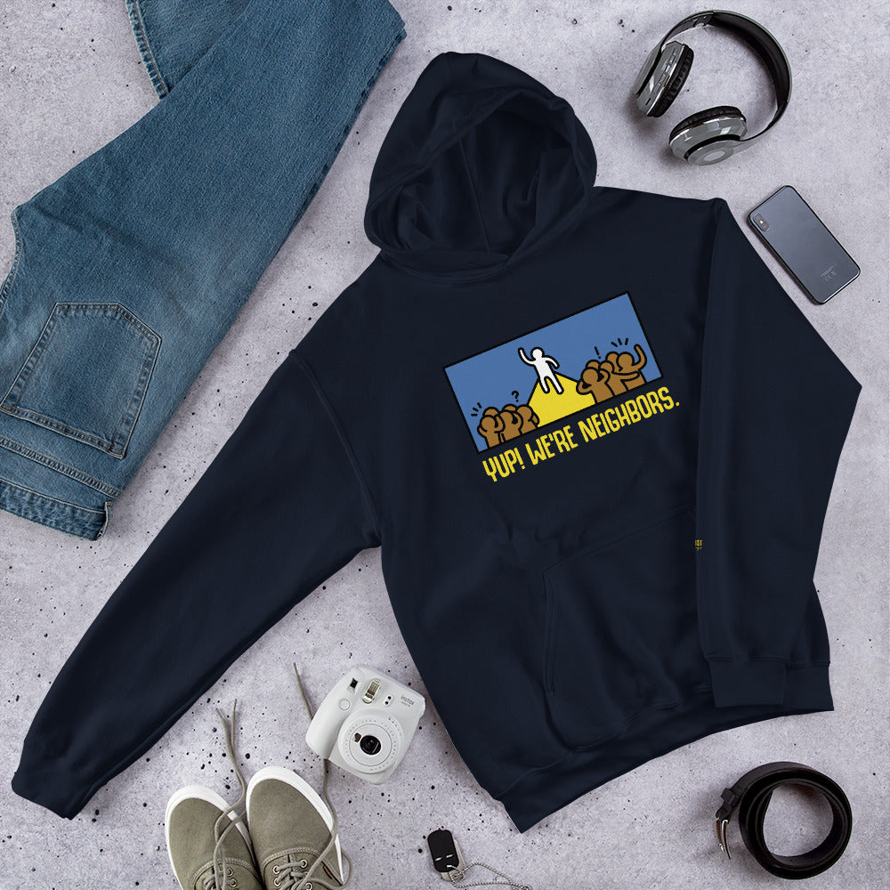Yup! We're Neighbors! Hooded Sweatshirt - honest rags