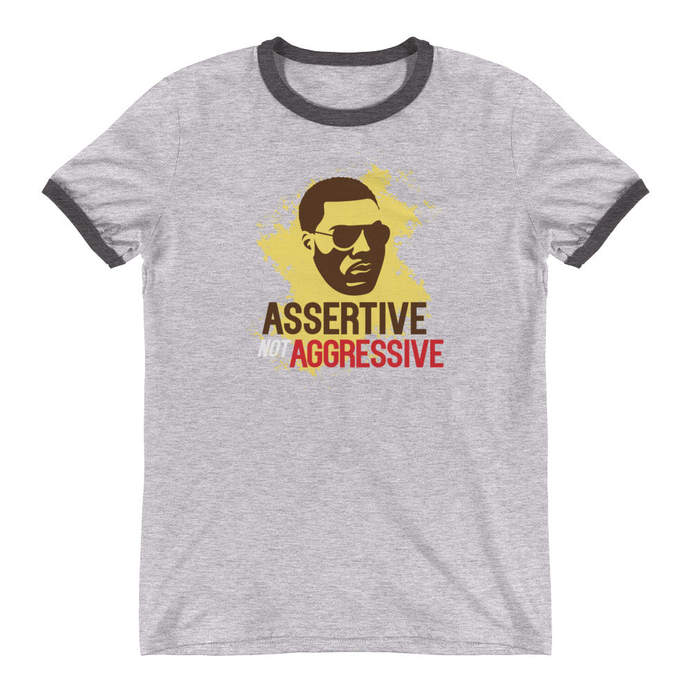 Assertive not Aggressive Ringer T-Shirt - honest rags