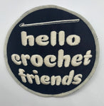 """Hello Crochet Friends"" Patch (2 color options)"