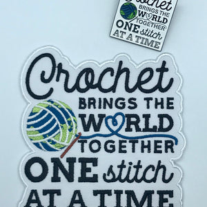 Crochet Brings The World Together Patch & Pin Set