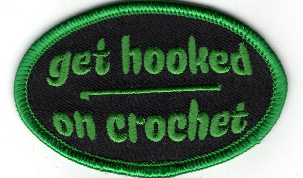 """Get Hooked On Crochet"" Patch"