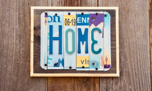 Home Sign made from repurposed License Plates