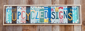 Personalized Sign made with repurposed License Plates