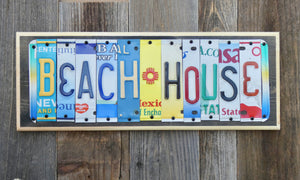 Beach House License Plate Sign repurposed from colorful license plates